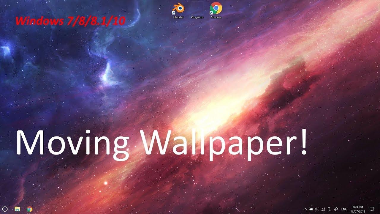 Movinganimated Wallpaper Tutorialwindows 788110 Youtube