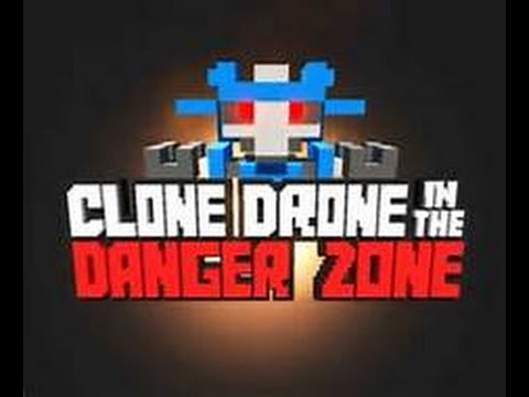 Clone Drone In Danger Zone Gameplay Download Link Youtube