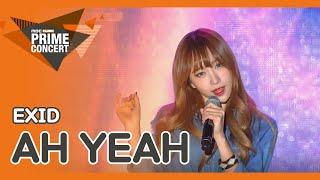(Prime K-POP Shouting Concert) EXID  - Ah Yeh