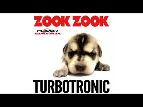 Turbotronic - Zook Zook (Extended Mix)