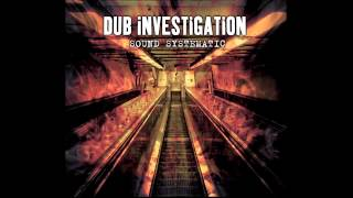 Dub Investigation -  Work It Out