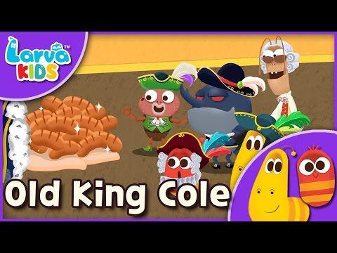 [Nursery Rhyme]  Old King Cole - English - Larva KIDS song