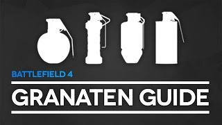 Battlefield 4 Granaten Guide - Alle Granaten (Battlefield 4 Launch Gameplay/Tipps und Tricks)