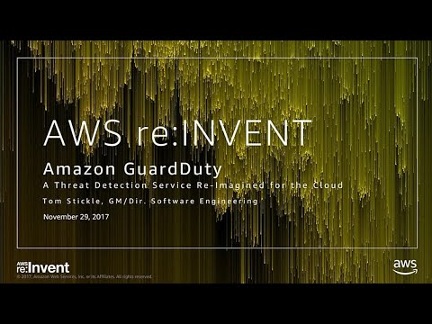 AWS re:Invent 2017: NEW LAUNCH! Introduction to Amazon GuardDuty (SID218)