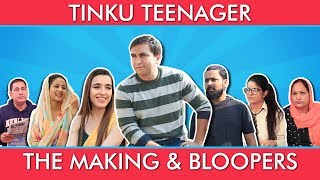 Tinku Teenager | The Making and Bloopers | Lalit Shokeen Films