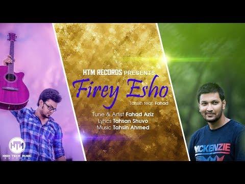 Firey Esho (Official Song)   Tahsin ft. Fahad Aziz   HTM Records
