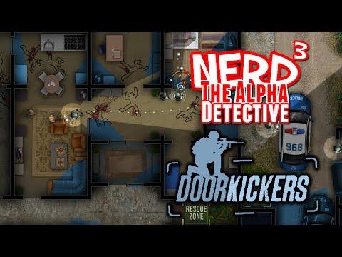 Nerd³ The Alpha Detective - Door Kickers