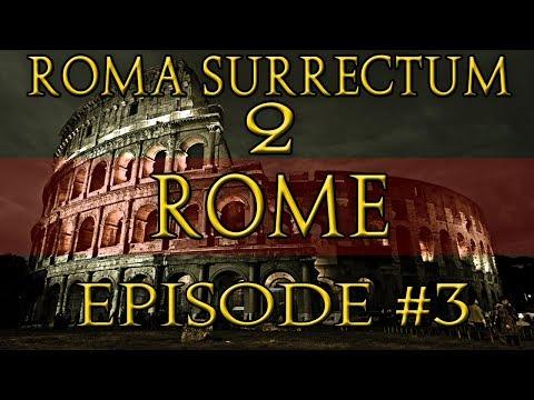 Roma Surrectum 2 Roman Campaign - Part 3 - Rebel Scum!