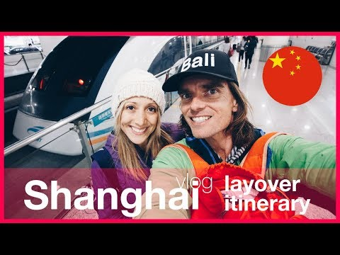 Travel Thailand Vlog 2018 - One day layover in Shanghai Itinerary