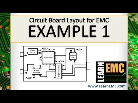 Circuit Board Layout for EMC: Example 1