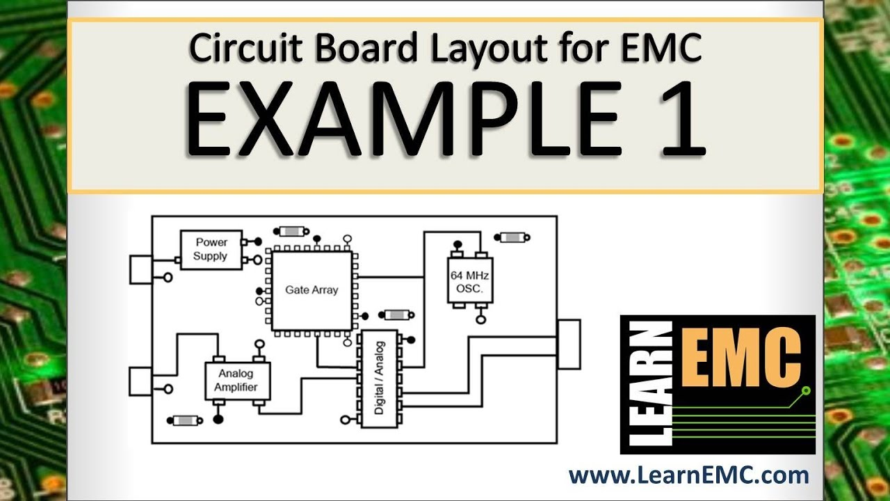 Circuit Board Layout For Emc  Example 1