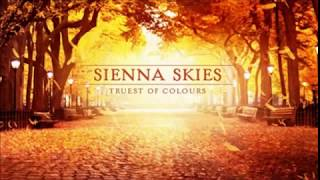 Sienna Skies - Truest of Colours Full Album