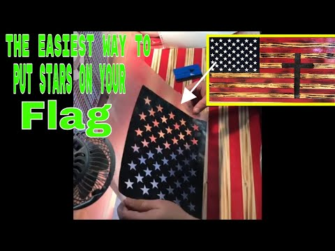 How To Put The Stars On A Wooden American Flag