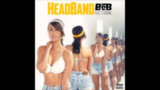 B.O.B. - HeadBand (Feat. 2 Chainz) Coucheron Remix