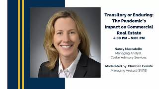 Transitory or Enduring: The Pandemic's Impact on Commercial Real Estate with Nancy Muscatello