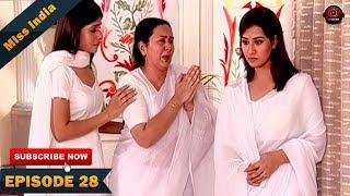 MISS INDIA TV SERIAL EPISODE 28 | SHILPA SHINDE | PAKHI HEGDE | DD National