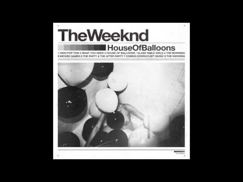 Loft Music - The Weeknd [House Of Balloons]