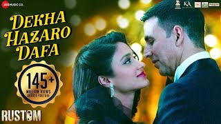 Download Hindi Video Songs - Dekha Hazaro Dafaa - Full Video | Rustom | Akshay Kumar & Ileana D'cruz | Arijit Singh & Palak M