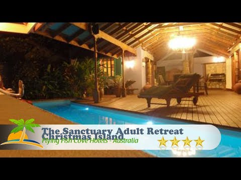 The Sanctuary Adult Retreat Christmas Island - Flying Fish C