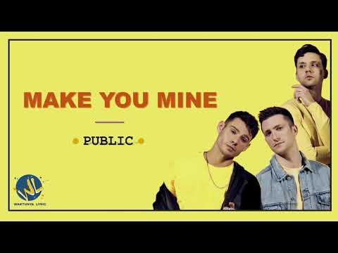make-you-mine---public- -lyric- -lirik