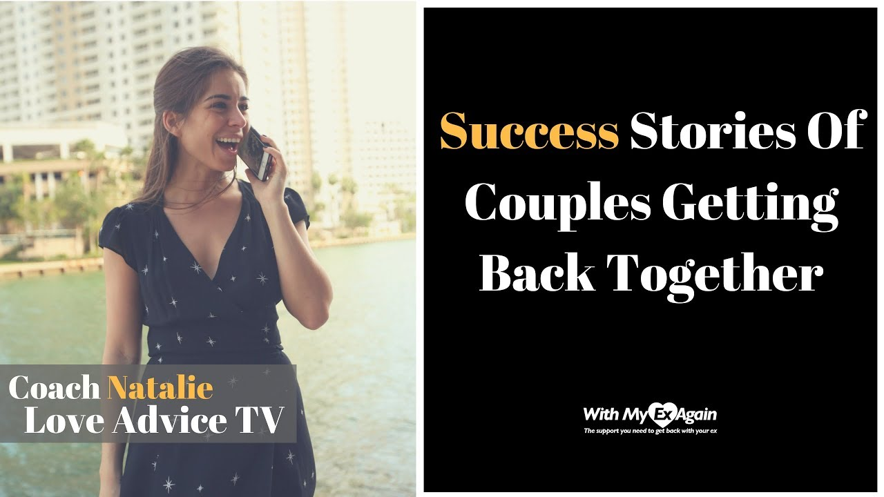 GRACE: Success stories of getting back together with an ex