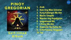Pinoy Gregorian - Pinoy Gregorian (Official Full Album)