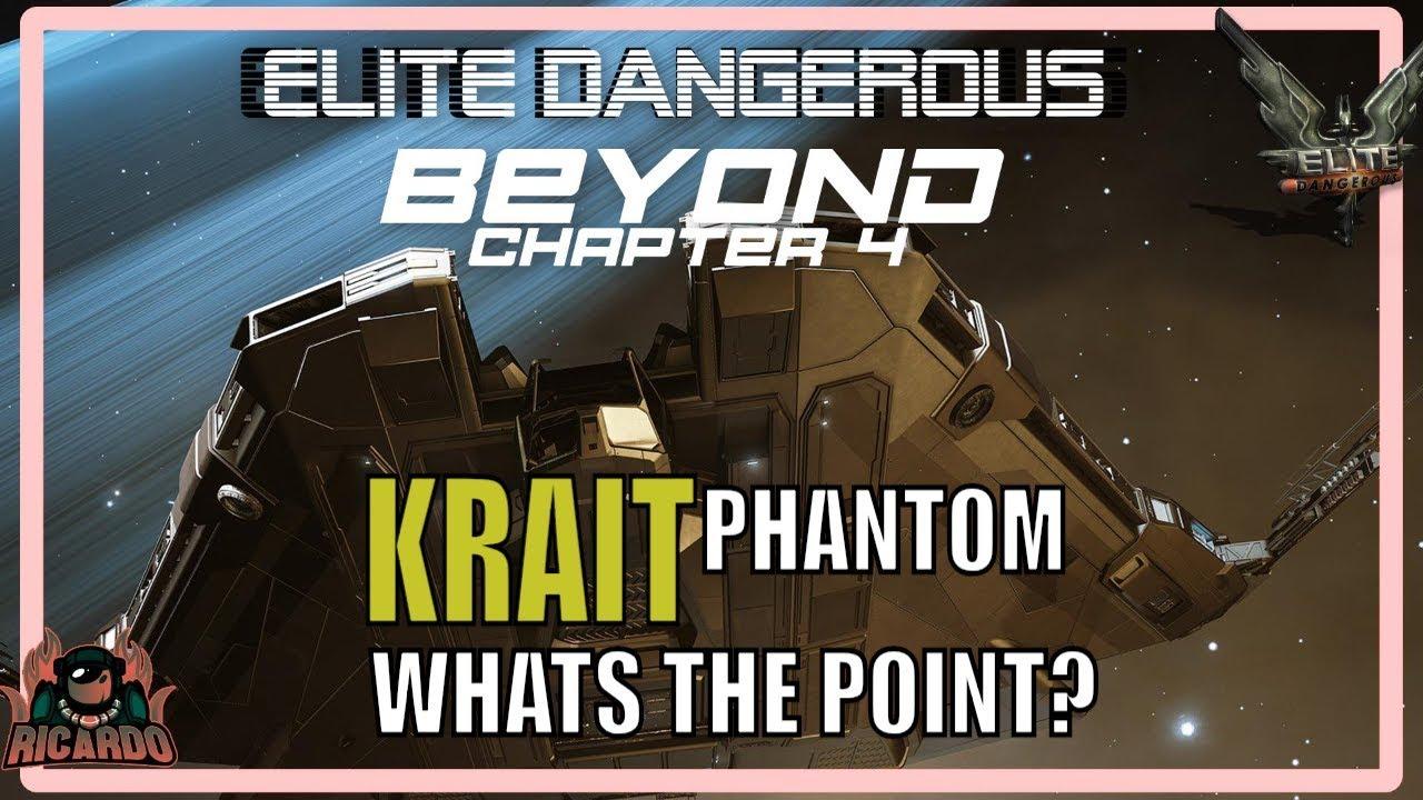 Elite: Dangerous The KRAIT PHANTOM - Whats the point? chapter 4