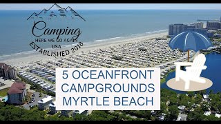 5 Oceanfront Campgrounds iฑ Myrtle Beach, South Carolina