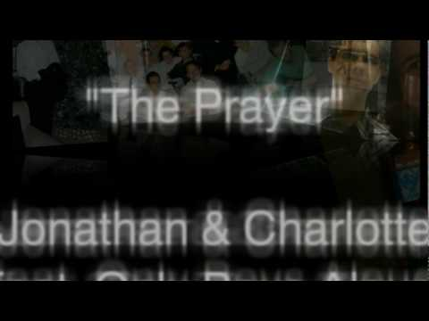Jonathan & Charlotte, Feat. Only Boys Aloud, The Prayer (Lyric Video)