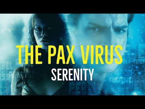 The Pax Virus (Serenity Explored)