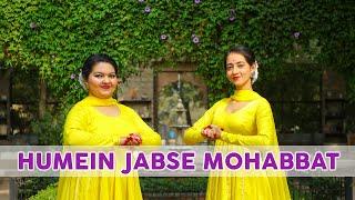 Humein Jabse Mohabbat   Kathak Dance Cover   Vishaka Saraf Choreography