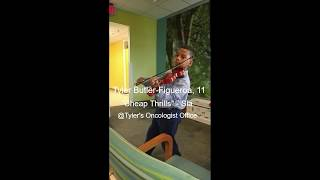 """Tyler Butler-Figueroa, violinist, 11, at oncologist office UNC, """"P.Y.T"""". & """"Cheap Thrills"""""""