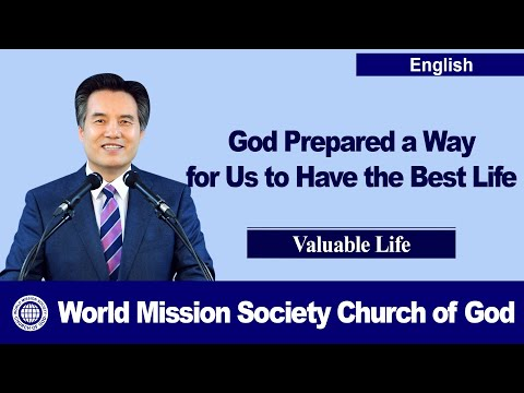 Valuable Life 【 World Mission Society Church of God 】