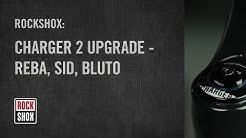 RockShox: Charger 2 Damper Upgrade - Reba, Sid, Bluto