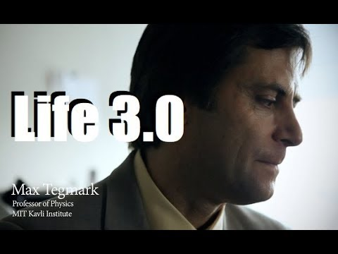 Prof. Max Tegmark – Life 3.0: Being Human in the Age of Artificial Intelligence