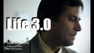 Prof. Max Tegmark - Life 3.0: Being Human in the Age of Artificial Intelligence