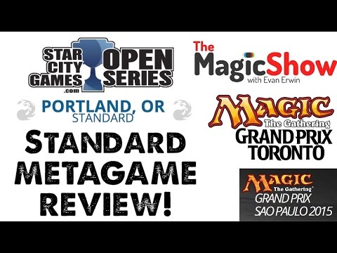 Standard Metagame Review! Portland Open, GP Toronto, & GP Sao Paulo! [Magic the Gathering]