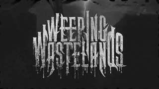 Weeping Wastelands - Decay (Official Music Video)