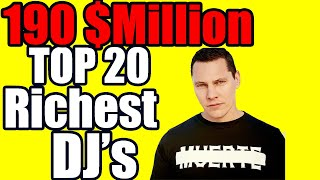 TOP 20 Richest DJ's in the World 2020