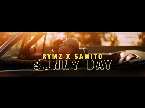 Rymz Ft. Samito - Sunny Day