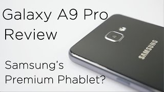 Samsung Galaxy A9 Pro Review Videos