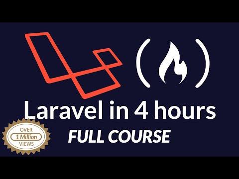 Laravel PHP Framework Tutorial - Full Course For Beginners (2019)