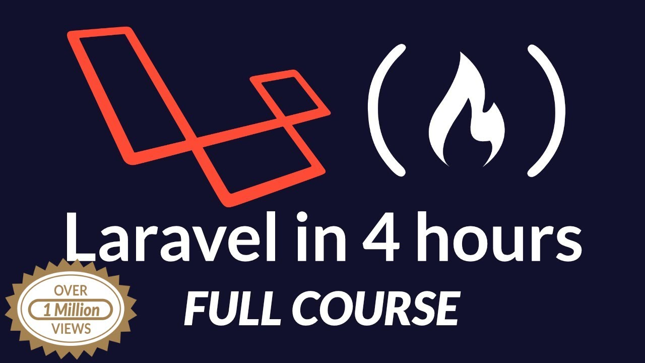 Laravel PHP Framework Tutorial - Full Course for Beginners