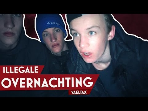 ILLEGALE OVERNACHTING 2.0! BETRAPT!!