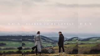 Martin Garrix & Dua Lipa - Scared To Be Lonely (Download) 320 kbps
