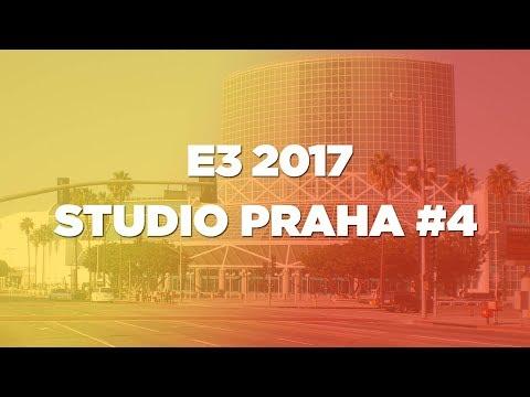 E3 2017: Studio Praha #4