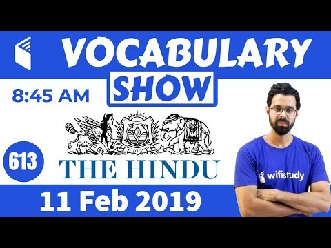 8:45 AM - Daily The Hindu Vocabulary With Tricks (11 Feb, 2019)   Day #613