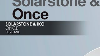 Solarstone & IKO - Once (Pure Mix)