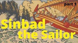 Sinbad the Sailor - full audiobook (part 1 of 2)