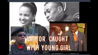 SA NETER FRIEND PASTOR MANNING CAUGHT WITH YOUNG GIRL & ZAZA ALI SCAM & PROFESSOR GRIFF OLD